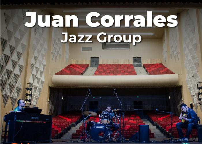 Juan Corrales Jazz Group - Licania Sala de Conciertos Digital