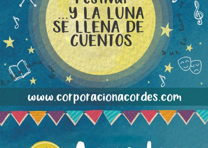 Festival ...Y la luna se llena de cuentos (Corporación Acordes)