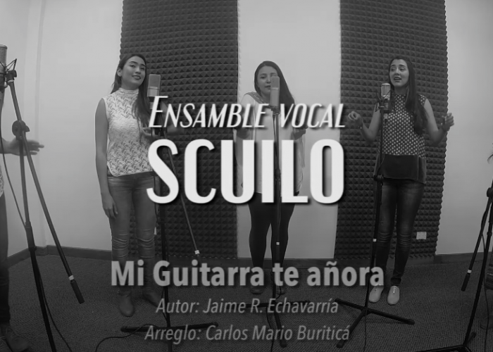 Mi guitarra te añora / Ensamble Vocal SCUILO