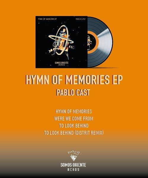 Pablo Cast - Hymn of Memories EP