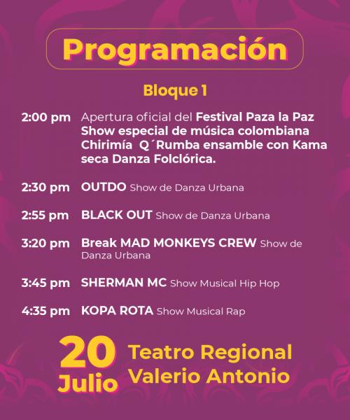Festival Paza la Paz - Primer bloque de artistas