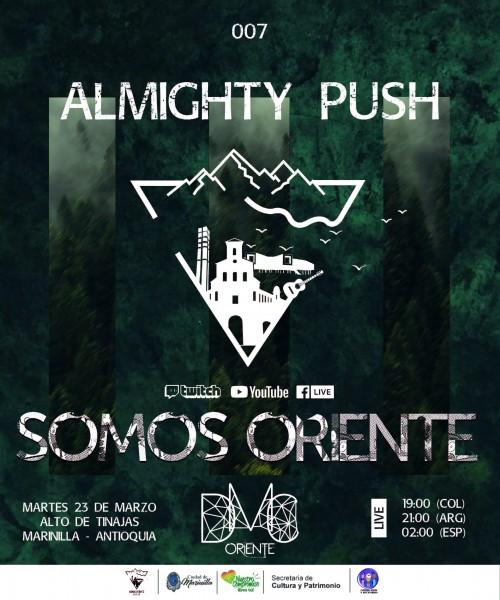 ALMIGHTY PUSH   SOMOS ORIENTE   007
